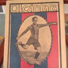 Coleccionismo deportivo: PAULINO ALCANTARA-SU PERSONALIDAD DEPORTIVA,,ETC-VER-LA JORNADA DEPORTIVA-BARCELONA 1921-JOYA. Lote 289560053
