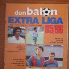 Coleccionismo deportivo: EXTRA DON BALON LIGA 85-86 - REVISTA ESPECIAL GUIA LIGA FUTBOL TEMPORADA 1985-1986. Lote 289882058