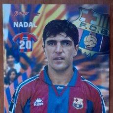 Coleccionismo deportivo: FOTOGRAFÍA DE NADAL .... . F. C. BARCELONA. VER FOTOS Y DESCRIPCIÓN.. Lote 289885863