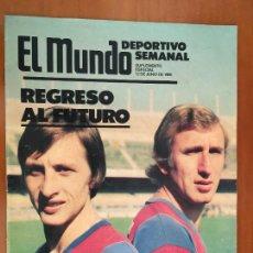 Coleccionismo deportivo: EL MUNDO DEPORTIVO ESPECIAL FICHAJE CRUYFF BARCELONA 1988. Lote 292333493