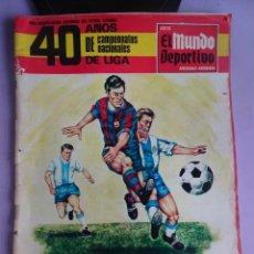 Coleccionismo deportivo: EL MUNDO DEPORTIVO, 40 AÑOS DE CAMPEONATOS NACIONALES DE LIGA, NOV 1968. Lote 293281118