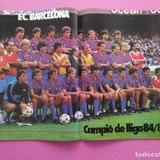 Coleccionismo deportivo: REVISTA DON BALON EXTRA FC BARCELONA CAMPEON LIGA 84/85 POSTER BARÇA 1984/1985 L'ANY DEL BARÇA. Lote 295487918