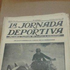 Coleccionismo deportivo: LA JORNADA DEPORTIVA. PERIODICO ILUSTRADO DE CRITICA E INFORMACION 4 DIARIOS AÑO 1923. Lote 295621133