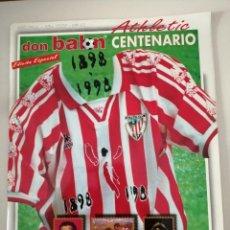 Coleccionismo deportivo: DON BALÓN ATHLETIC DE BILBAO ESPECIAL CENTENARIO. Lote 295650083