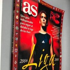 Coleccionismo deportivo: AS GUÍA DE LA LIGA 2004 2005 04 05. 226 PÁGINAS.. Lote 297065873