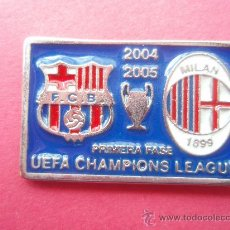 Coleccionismo deportivo: PIN DE LA CHAMPIONS DEL 2.004-05 . Lote 26916130