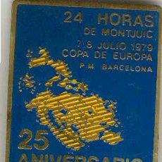 Coleccionismo deportivo: (MOT-1)PLACA 24 HORAS DE MONTJUIC AÑO 1979 - 25 ANIVERSARIO (6X4,% CM.). Lote 20365012