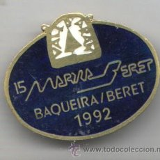 Coleccionismo deportivo: PIN INSIGNIA DE AGUJA ALTA MONTAÑA ESQUI NIEVE 15 MARXA BERET 1992 BAQUEIRA BARET. Lote 35835719