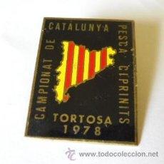 Coleccionismo deportivo: PIN CLIP -CAMPIONAT DE CATALUNYA PESCA CIPRINITS TORTOSA 1978. Lote 36642992