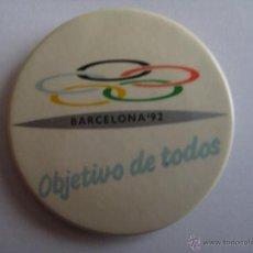 Coleccionismo deportivo: CHAPA BARCELONA 92 - OBJETIVO DE TODOS - MEDIDAS APROX. 3,7 CM. DE DIAMETRO. Lote 42101312