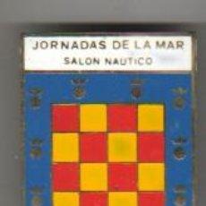 Coleccionismo deportivo: AGUJA PIN INSIGNIA GRANDE - JORNADAS DE LA MAR - SALON NAUTICO. Lote 43868209