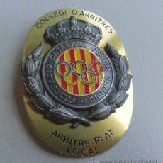 Coleccionismo deportivo: IMPRESIONANTE PIN INSIGNIA GRANDE CASI MEDALLA - COL-LEGI D, ARBITRES - FED, CATALANA DE TIR OLIMPIC. Lote 44830881