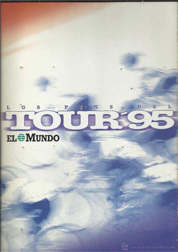 Coleccionismo deportivo: COLECCION COMPLETA EN CARPETA CON LAS FICHAS Y LOS PINS DEL TOUR DEL 95 VER FOTOS - Foto 4 - 45501822