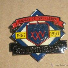 Coleccionismo deportivo: -PIN SUPER BOWL 25 ANNIVERSARY - TAMPA 1991 - FUTBOL AMERICANO - FOOTBALL -RUGBY. Lote 51982417