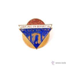 Coleccionismo deportivo: PIN INSIGNIA DE METAL ESMALTADO DE OJAL AGRUPACION DE DEPORTIVA PLUS ULTRA. Lote 54277431