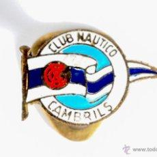 Coleccionismo deportivo: PIN INSIGNIA DE METAL CON OJAL CLUB NAUTICO CAMBRILS. Lote 54662853