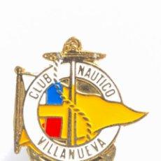 Coleccionismo deportivo: PIN INSIGNIA DE METAL CON OJAL CLUB NAUTICO VILLANUEVA . Lote 54673584