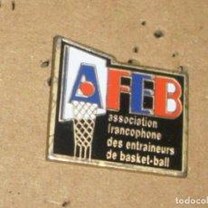 Coleccionismo deportivo: -PIN BALONCESTO BASKET AFEB ASOCIACION FRANCESA DE ENTRENADORES DE BALONCESTO. Lote 83768056