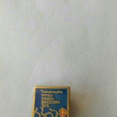 Coleccionismo deportivo: PIN ANTIGUO INSIGNIA DE AGUJA ESMALTADO - CAMPEONATOS DE EUROPA DE NATACIÓN. BARCELONA 1970. Lote 84615140