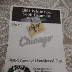 Coleccionismo deportivo: 1991 WHITE SOX SCOTT PETERSEN PIN SERIES. Lote 88962244