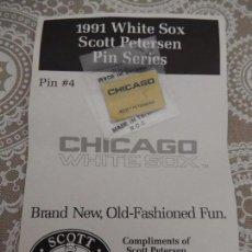 Coleccionismo deportivo: 1991 WHITE SOX SCOTT PETERSEN PIN SERIES. Lote 88962356