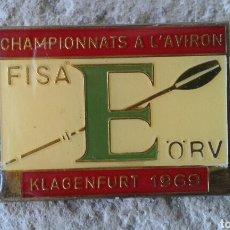 Coleccionismo deportivo: CHAPA PIN INSIGNIA PARTICIPANTE CHAMPIONNATS A L'AVIRON FISA E ORV DE REMO, KLAGENFURT 1969. Lote 89866206