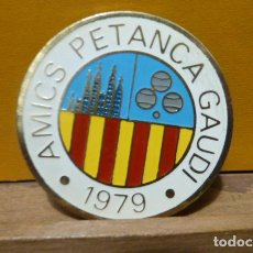Coleccionismo deportivo: INSIGNIA CLUB PETANCA GAUDI . Lote 97012831