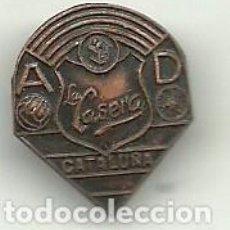 Coleccionismo deportivo: (P-38) INSIGNIA DE SOLAPA A.D.LA CASERA CATALUÑA. Lote 98423451