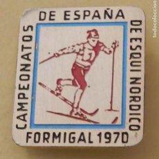 Colecionismo desportivo: ANTIGUA INSIGNIA DE ESQUI, FORMIGAL 1970, CAMPEONATOS DE ESPAÑA, MIDE 3,2 X 2,8 CMS. VER TODAS LAS F. Lote 114980051