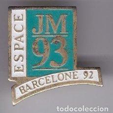 Coleccionismo deportivo: ESPACE JM 93 - PIN DE LAS OLIMPIADAS DE BARCELONA 92 - RARO. Lote 115900135