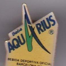 Coleccionismo deportivo: AQUARIUS - PIN DE LAS OLIMPIADAS DE BARCELONA 92 - AROS OLIMPICOS. Lote 115901903
