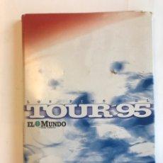 Coleccionismo deportivo: LOS PINS DEL TOUR'95. COLECCION OFRECIDA POR EL MUNDO DEL PAIS VASCO. Lote 127200354