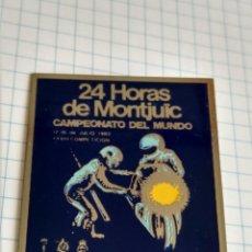 Coleccionismo deportivo: INSIGNIA ALFILER 24;HORAS DE MONTJUIC CAMPEONATO DEL MUNDO 1982. Lote 159927861