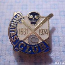 Coleccionismo deportivo: INSIGNIA PARA OJAL DE SOLAPA - PIRATAS CLUB - 1931 - 1974 - EQUIPO BEISBOL - VALENCIA. Lote 145667862