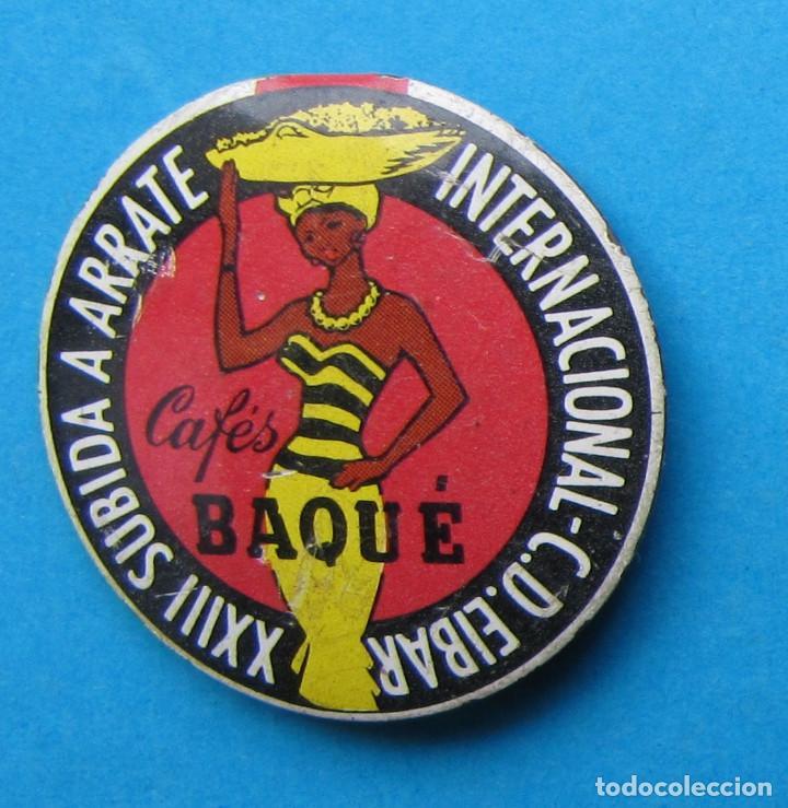 INSIGNIA INTERNACIONAL C. D. EIBAR. XXIII SUBIDA A ARRATE. CAFÉS BRAQUÉ, 1963. (Coleccionismo Deportivo - Pins otros Deportes)
