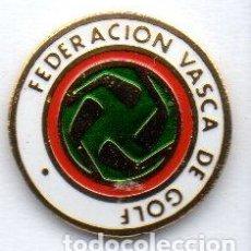 Coleccionismo deportivo: PIN-FEDERACION VASCA DE GOLF. Lote 155705514