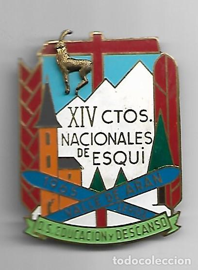 XIV CAMPEONATOS NACIONALES DE ESQUI 1965 VALLE DE ARAN -LERIDA.O.S EDUCACIÓN Y DESCANSO (Coleccionismo Deportivo - Pins otros Deportes)