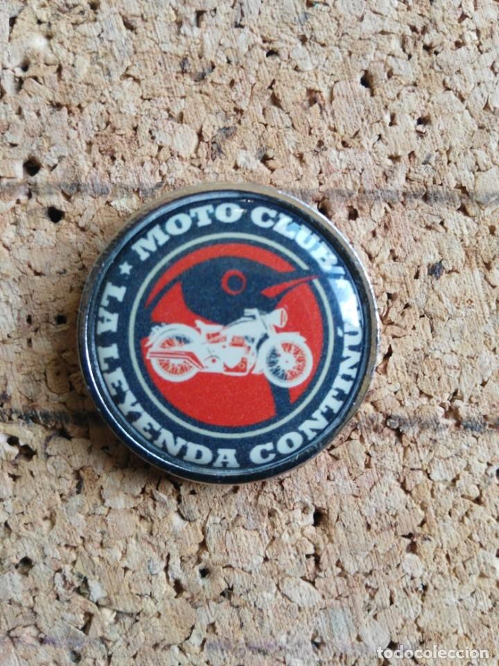 PINS CLUB MOTERO LA LEYENDA CONTINUA (Coleccionismo Deportivo - Pins otros Deportes)
