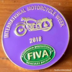 Coleccionismo deportivo: PIN INTERNATIONAL MOTORCYCLE WEEK - FIVA 2018 - FEDERATION INTERNATIONALE VEHICULES ANCIENS . Lote 176751265