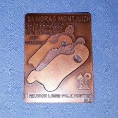 Coleccionismo deportivo: ANTIGUO PIN/PLACA DE LAS 24 HORAS DE MONTJUICH BARCELONA COPA DE EUROPA 1977 EN EXCELENTE ESTADO . Lote 181586505