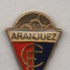 Coleccionismo deportivo: ARANJUEZ C.F.-ARANJUEZ-MADRID. Lote 194334318