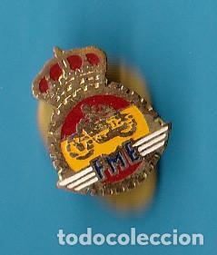 INSIGNIA DE FME. FEDERACION DE MOTOCICLISMO ESPAÑOLA. ANTERIOR A 1970. (Coleccionismo Deportivo - Pins otros Deportes)