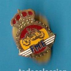 Coleccionismo deportivo: INSIGNIA DE FME. FEDERACION DE MOTOCICLISMO ESPAÑOLA. ANTERIOR A 1970.. Lote 13800929