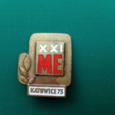 Coleccionismo deportivo: INSIGNIA: KATOWICE 75 (POLONIA) - 21º CAMPEONATO EUROPEO DE BOXEO AMATEUR, 1975 - PIN. Lote 209365903