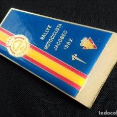 Coleccionismo deportivo: INSIGNIA RALLYE MOTOCICLISTA JACOBEO 1982 FME FEDERACIÓN DE MOTOCICLISMO ESPAÑOLA RALLY XACOBEO. Lote 222545638