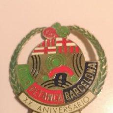 Coleccionismo deportivo: INSIGNIA PETANCA - BARCELONA - CLUB PETANCA BARCELONA XX ANIVERSARIO. Lote 243354365
