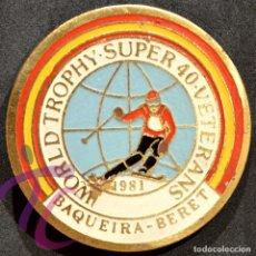 Coleccionismo deportivo: INSIGNIA PIN AGUJA BAQUEIRA BERET 1981 WORLD TROPHY SUPER 40 VETERANOS - ÚNICA. Lote 265164414