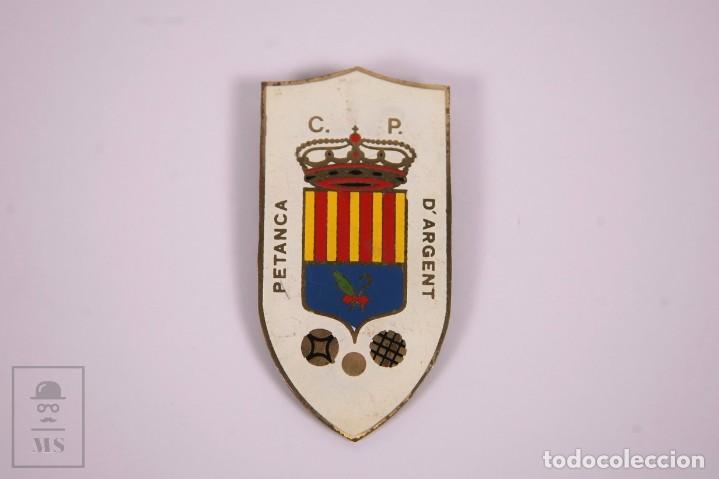 CLUB PETANCA - D'ARGENT - INSIGNIA METAL ESMALTADO GRAN TAMAÑO 3,7X7,5CM (Coleccionismo Deportivo - Pins otros Deportes)