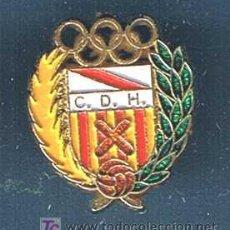 Coleccionismo deportivo: INSIGNIA DEL C.D.H. CLUB DEPORTIVO HOSPITALET. FUTBOL.. Lote 26544514