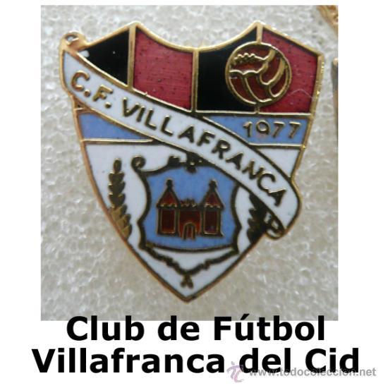 ANTIGUA INSIGNIA EQUIPO FUTBOL: CF VILLAFRANCA (SECCIÓN: PIN DE DEPORTES) (Coleccionismo Deportivo - Pins de Deportes - Fútbol)